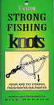 Tying Strong Fishing Knots By Bill Herzog