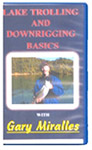 Lake Trolling & Downrigging Basics With Gary Miralles (DVD)