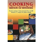 """Cooking Salmon & Steelhead,"" Scott & Tiffany Haugen"